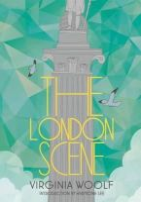 Virginia Woolf, Hermione Lee - The London Scene - 9781907970429 - 9781907970429