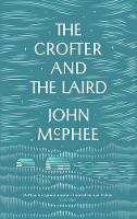 John McPhee - The Crofter and the Laird: Life on an Hebridean Island - 9781907970917 - 9781907970917