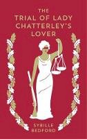 Bedford, Sybille - The Trial of Lady Chatterley's Lover - 9781907970979 - V9781907970979