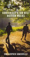 Somerville, Christopher - Somerville's 100 Best British Walks - 9781907973727 - V9781907973727