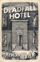 Tem, Steve Rasnic - Deadfall Hotel - 9781907992827 - V9781907992827