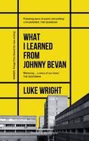 Wright, Luke - What I Learned from Johnny Bevan - 9781908058331 - V9781908058331