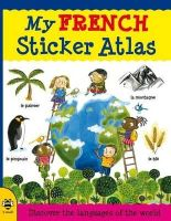 Catherine Bruzzone - My French Sticker Atlas: Discover the languages of the world - 9781908164155 - KRA0000020