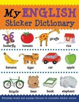 Catherine Bruzzone, Louise Millar - My English Sticker Dictionary (My Sticker Dictionary) - 9781908164230 - V9781908164230