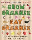 Susan Martineau - Grow Organic, Eat Organic: Creative Activities - 9781908164650 - KRA0000026