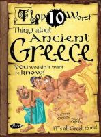 England, Victoria - Things About Ancient Greece You Wouldn't Want to Know (Top Ten Worst) - 9781908177254 - V9781908177254