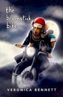 Veronica Bennett - The Broomstick Bike - 9781908195036 - 9781908195036