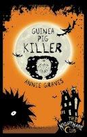 Annie Graves - Guinea Pig Killer (Nightmare Club) - 9781908195135 - 9781908195135