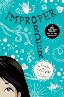 Deirdre Sullivan - Improper Order - 9781908195234 - KCG0000562