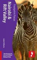 Williams, Lizzie - Nairobi & Rift Valley Footprint  Focus Guide - 9781908206701 - V9781908206701