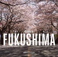 Rebecca Bathory - Fukushima: Return to - 9781908211484 - V9781908211484