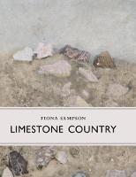 Sampson, Fiona - Limestone Country (Little Toller Monographs) - 9781908213518 - V9781908213518