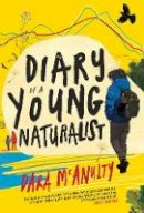 McAnulty, Dara - Diary of a Young Naturalist - 9781908213792 - 9781908213792