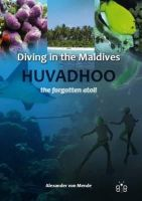 Mende, Alexander von - Diving in the Maldives - 9781908241030 - V9781908241030