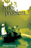 Simon Davey - Is No Problem - 9781908241405 - V9781908241405