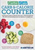 Cheyette, Chris, Balolia, Yello - Carbs & Cals Carb & Calorie Counter: Count Your Carbs & Calories with Over 1,700 Food & Drink Photos! - 9781908261151 - V9781908261151