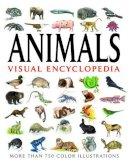 Tom Jackson - Animals Visual Encyclopedia: More Than 750 Colour Illustrations - 9781908273017 - V9781908273017