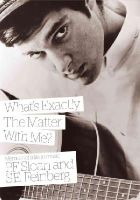 Sloan, P.F., Feinberg, S.E. - What's Exactly the Matter with Me? Memoirs of a Life in Music - 9781908279576 - V9781908279576