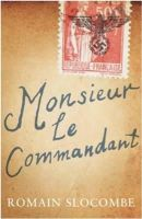 Slocombe, Romain - Monsieur Le Commandant - 9781908313508 - KRA0009620
