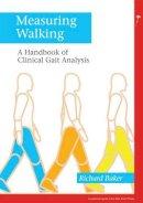 Baker, R.; Baker, Richard - Measuring Walking - 9781908316660 - V9781908316660