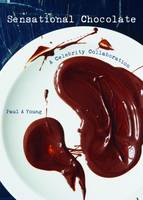 Young, Paul A - Sensational Chocolate: 50 Celebrities Share 60 Recipes - 9781908337344 - V9781908337344