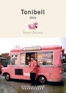 Tillyear, Steve - Tonibell Story - 9781908347039 - V9781908347039