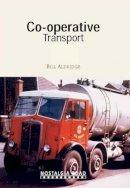 Aldridge, Bill - Co-op Transport - 9781908347107 - V9781908347107