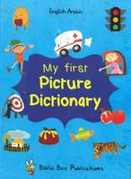 Maria Watson, Dr Amir Jamal - My First Picture Dictionary: English-Arabic with over 1000 words (2016) - 9781908357748 - V9781908357748
