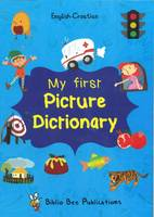 Maria Watson, Alena Scuk - My First Picture Dictionary: English-Croatian with over 1000 words (2016) - 9781908357779 - V9781908357779