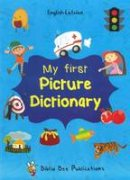 Maria Watson, Egija Zarina - My First Picture Dictionary: English-Latvian with Over 1000 Words - 9781908357823 - V9781908357823