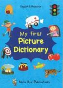 Watson, Maria - My First Picture Dictionary English-Lithuanian: Over 1000 Words 2016 - 9781908357830 - V9781908357830