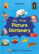 Maria Watson, Elzbieta Walter - My First Picture Dictionary: English-Polish with Over 1000 Words - 9781908357854 - V9781908357854