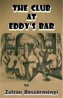 Boszormenyi, Zoltan - The Club at Eddy's Bar - 9781908420077 - V9781908420077