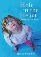 Beaumont, Henny - Hole in the Heart - 9781908434920 - V9781908434920