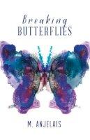 Anjelais, M - Killing Butterflies - 9781908435873 - KTG0016424