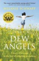 Schwapp, Melanie - Dew Angels - 9781908446473 - V9781908446473
