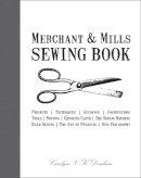 Denham, Carolyn - Merchant & Mills Sewing Book - 9781908449092 - V9781908449092