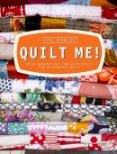 Brocket, Jane - Quilt Me! - 9781908449252 - V9781908449252
