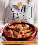 Good Housekeeping Institute - Cheap Eats - 9781908449962 - V9781908449962