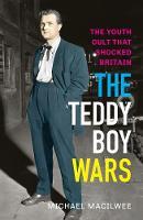 Macilwee, Michael - The Teddy Boy Wars - 9781908479860 - V9781908479860