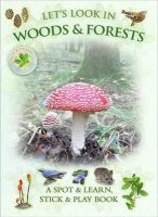 Andrea Pinnington, Caz Buckingham - Let's Look in Woods & Forests - 9781908489142 - KRA0000084