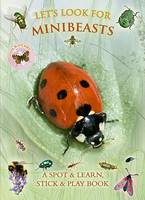 Caz Buckingham, Andrea Pinnington - Let's Look for Minibeasts - 9781908489234 - KRS0029800