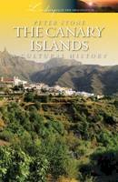 Peter Stone - The Canary Islands: A Cultural History (Landscapes of the Imagination) - 9781908493996 - V9781908493996
