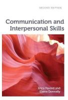 Pavord, Erica, Donnelly, Elaine - Communication and Interpersonal Skills - 9781908625328 - V9781908625328