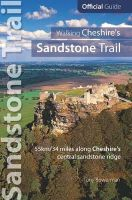 Bowerman, Tony - Walking Cheshire's sandstone trail: Official Guide 55km/34 Miles Along Cheshire's Central Sandstone Ridge - 9781908632333 - V9781908632333