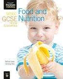 Jones, Bethan, Ellis, Victoria - WJEC GCSE Home Economics - Food and Nutrition Student Book - 9781908682130 - V9781908682130