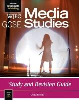 Bell, Christine - WJEC GCSE Media Studies: Study and Revision Guide - 9781908682215 - V9781908682215