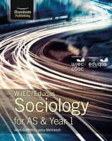Griffiths, Janis, McIntosh, John - WJEC/Eduqas Sociology for AS & Year 1: Student Book - 9781908682741 - V9781908682741