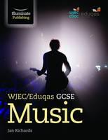 Richards, Janice - WJEC/Eduqas GCSE Music - 9781908682925 - V9781908682925