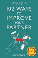 Quick, Alex - 102 Ways to Improve Your Partner - 9781908699343 - V9781908699343